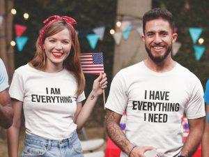 Couples Shirts T-Shirt, I Have Everything I Need, I Am Everything, His & Hers, Matching Shirts, Wedding Gift, Anniversary Shirts, Unisex