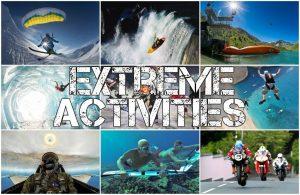 Extreme activities